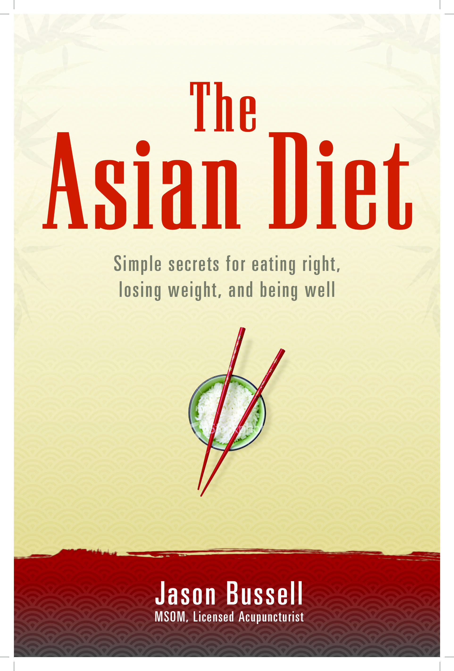 The Asian T Simple Secrets For Eating Right Losing Weight And Being Well